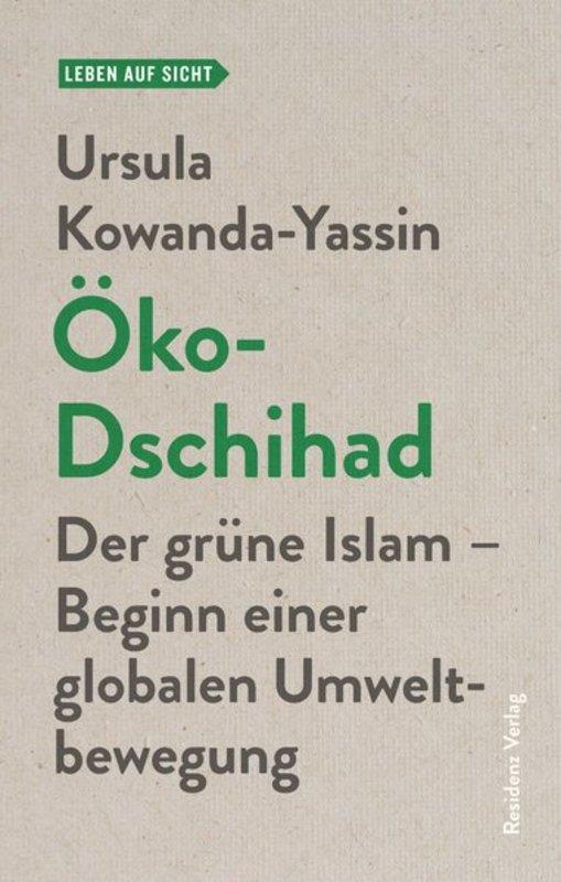 """Ein Wochenende zum Thema """"Ökologie & Islam"""""""
